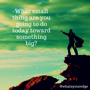 what will you do today toward a goal