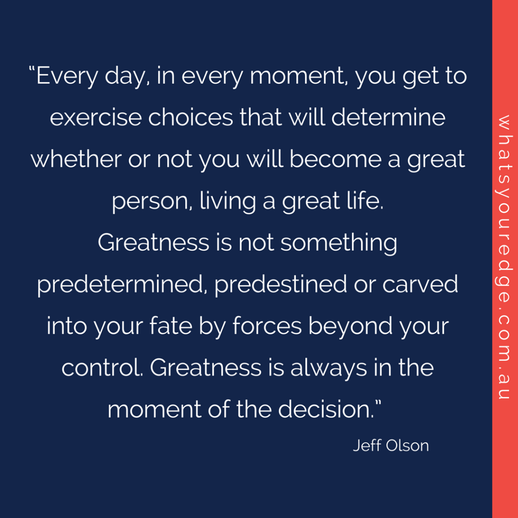 WYE - greatness - Jeff Olson quote