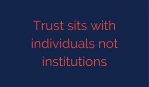 Trust sits with individuals