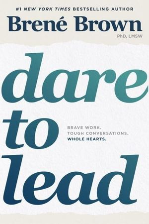 dare-to-lead brene brown